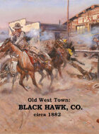Old West Town - Black Hawk, Colorado 1882