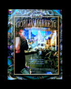 Goblin Markets: The Glitter Trade