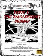 Session Zero Issue 1 - The Smoldering Swamp