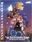 Wearing the Cape: The Roleplaying Game