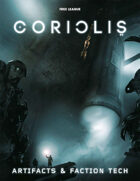 Coriols: Artifacts & Faction Tech