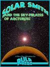 Solar Smith and The Sky-Pirates of Arcturus! - PDF