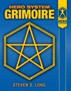 The HERO System Grimoire