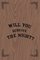 Will You Survive the Night