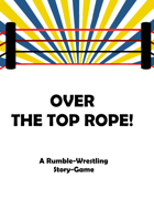 Over the Top Rope