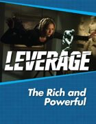 Leverage Companion 10: The Rich and Powerful