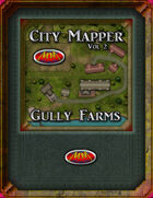 City Mapper Volume 2: Gully Farms