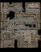 Save Vs. Cave Labyrinthine Dungeon 1