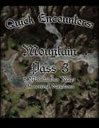 Quick Encounters Mountain Pass 3