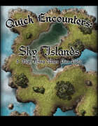 Quick Encounters Sky Islands