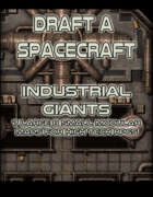 Draft a Spacecraft: Industrial Giants
