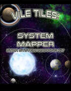 Vile Tiles System Mapper