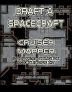 Draft a Spacecraft: Cruiser Mapper