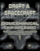 Draft a Spacecraft: Bio Mechanical
