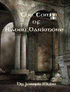 The Tomb of Raven Darkmore