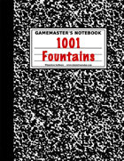 1001 Flowing Fountains