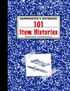 101 Intriguing Item Histories