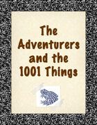 The Adventurers and the 1001 Things