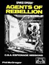Space Opera: Agents of Rebellion
