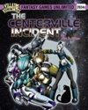 Villains and Vigilantes:The Centerville Incident