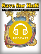 Save for Half - Episode 6.5: NTRPG Con Afterparty!
