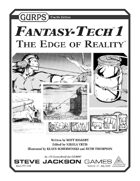 GURPS Fantasy-Tech 1: The Edge of Reality
