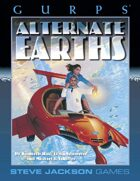 GURPS Classic: Alternate Earths