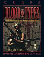 GURPS Classic: Blood Types