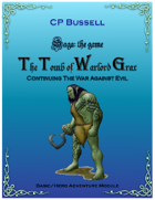 Tomb of Warlord Grax Adventure