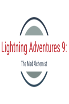 Lightning Adventures 9: The Mad Alchemist
