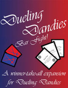Dueling Dandies: Bar Fight!