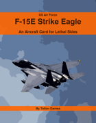 US Air Force F-15E Strike Eagle