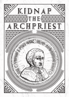 Kidnap the Archpriest