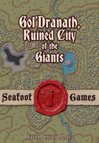 Seafoot Games - Gol'Dranath, Ruined City of the Giants (Full City Map)