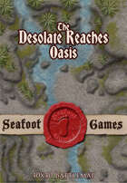 Seafoot Games - Oasis of the Desolate Reaches (40x40 Battlemap)