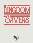 Kingdom Savers: Alpha Release