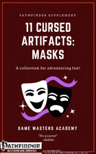 11 Cursed Artifacts: Masks