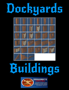 Dockyards: Buildings