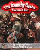 The Raunchy Oyster Fantasy Tavern & Inn
