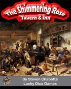 The Shimmering Rose Fantasy Tavern & Inn