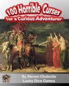 100 Horrible Curses for a Curious Adventurer
