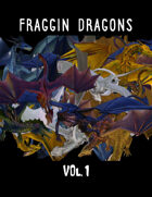 Fraggin' Dragons Vol. 1