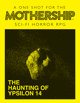 Mothership: The Haunting of Ypsilon 14