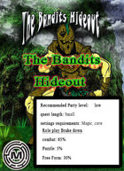 The Bandits  Hideout