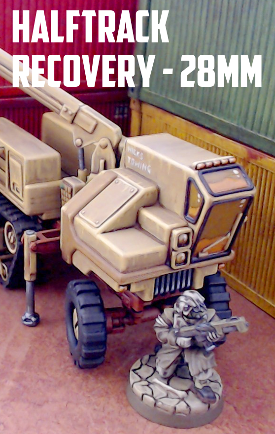Halftrack Recovery Vehicle: 3D Printable for 28mm Sci-Fi - Tabletop Terrain  | DriveThruRPG com