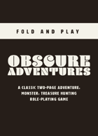 Obscure Adventures - Fold 'n Play OSR
