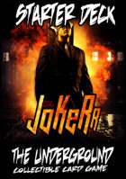 The Underground - The Jokerr Starter Deck