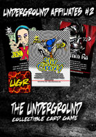 The Underground - Structure Deck #5 - Underground Affiliates #2