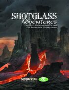 SHOTGLASS ADVENTURES Volume 1