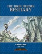 The Iron Heroes Bestiary